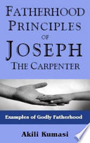 Fatherhood Principles of Joseph the Carpenter