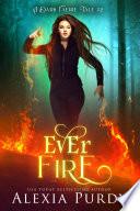 Ever Fire  A Dark Faerie Tale  2