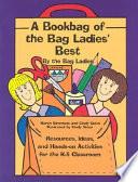 A Bookbag of the Bag Ladies  Best