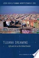 Tijuana Dreaming