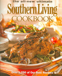 The All New Ultimate Southern Living Cookbook
