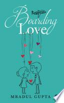 Boarding Love