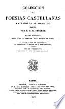 Coleccion de poesias castellanas anteriores al siglo XV