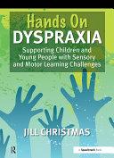'Hands On' Dyspraxia