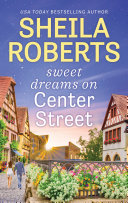Sweet Dreams on Center Street