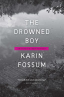 The Drowned Boy The First Since The Caller From Norway S