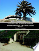 Exploring the Military History of Fort MacArthur and Palos Verdes 2nd ed