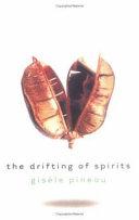 The Drifting of Spirits