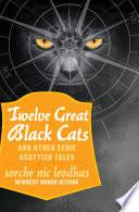 Twelve Great Black Cats