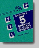Griffith s 5 Minute Clinical Consultant  1996