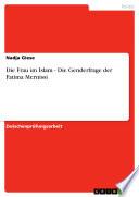 Die Frau im Islam - Die Genderfrage der Fatima Mernissi