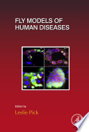 Fly Models of Human Diseases