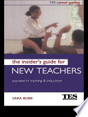 The Insider s Guide for New Teachers