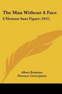 The Man Without a Face  L Homme Sans Figure  1911