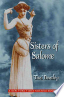 Sisters Of Salome : persona of the femme fatale...