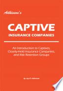 Adkisson s Captive Insurance Companies Book PDF