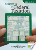 Concepts in Federal Taxation 2018