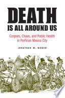 Death Is All Around Us