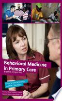 Behavioural Medicine in Primary Care
