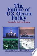 The Future Of U S Ocean Policy book