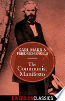 The Communist Manifesto  Diversion Classics
