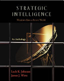 Strategic Intelligence : comprehensive set of readings in the field of...