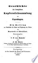 Geschichte der Königlichen Kupferstichsammlung zu Copenhagen