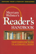 Merriam Webster s Reader s Handbook