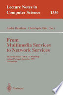 From Multimedia Services to Network Services