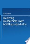 Marketing-Management in der Großflugzeugindustrie