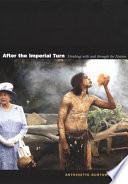 After the imperial turn [electronic resource] : thinking with and through the nation / edited by Antoinette Burton.