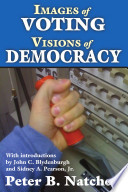 Images of Voting   Visions of Democracy