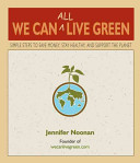 We Can All Live Green