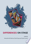 Differences on Stage