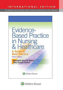 Evidence Based Practice in Nursing   Healthcare