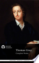 Delphi Complete Works of Thomas Gray  Illustrated