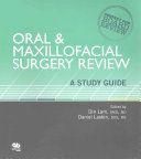 Oral and Maxillofacial Surgery Review