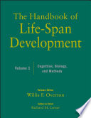 The Handbook Of Life-Span Development, Volume 1 : been moving from studying change in humans...