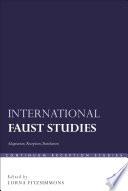 International Faust Studies
