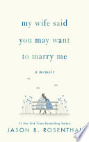 My Wife Said You May Want to Marry Me Book PDF