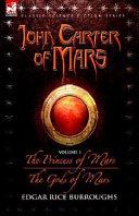 John Carter of Mars Volume 1 the Princ