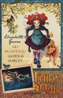 Gli incantevoli giorni di Shirley  Fairy Oak