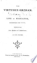 The Virtuous Orphan Or The Life Of Marianne Countess Of Translated By Mary Collyer From The French