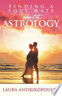 Finding a Soul Mate with Astrology