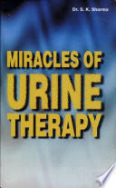 Miracles Of Urine Therapy