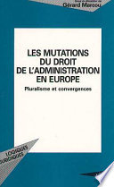 Les Mutations Du Droit De L Administration En Europe