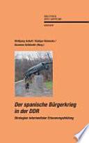 Der Spanische B  rgerkrieg in der DDR