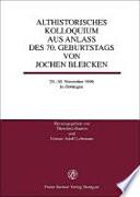 Althistorisches Kolloquium aus Anlass des 70. Geburtstags von Jochen Bleicken