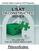 The LSAT Deconstructed Series  Volume 44