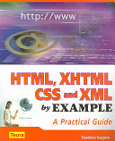 HTML, XHTML, CSS and XML by Example